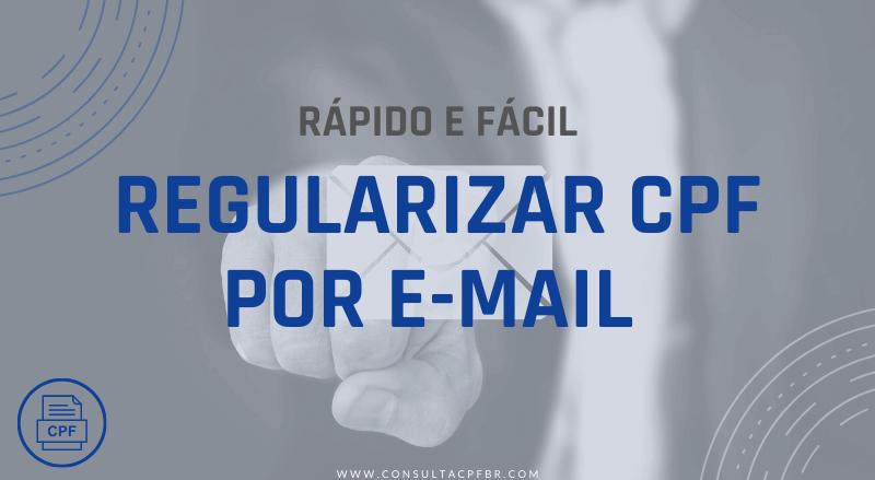 Regularizar CPF por Email - ConsultaCPFbr.com